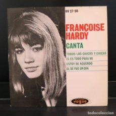 Discos de vinilo: FRANCOISE HARDY EP TODOS LOS CHICOS Y CHICAS 1962. Lote 205745466