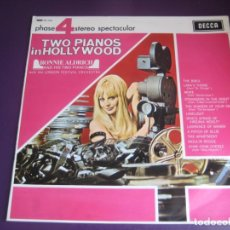 Discos de vinilo: RONNIE ALDRICH AND HIS TWO PIANOS IN HOLLYWOOD LP DECCA 4 FASES 1967 EASY LISTENING LOUNGE POP CINE. Lote 205755770