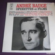 Discos de vinilo: ANDRÉ BAUGÉ LP EMI FRANCIA - OPÉRETTES ET FILMS - VERSIONES DE CLASICOS DE CINE 50'S - OPERETA. Lote 205755843