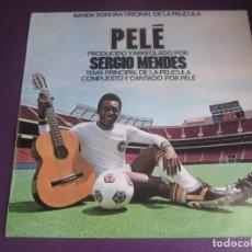 Discos de vinilo: PELÉ LP HISPAVOX ATLANTIC 1977 - BSO CINE - SIN ESTRENAR - SERGIO MENDES - BRASIL BOSSA LATIN JAZZ. Lote 205756305
