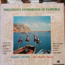 Discos de vinilo: PRELUDIOS E INTERMEDIOS DE ZARZUELA. MAESTRO SIGUERO. ORQUESTA SINFÓNICA. GIGANTES Y CABEZUDOS.. Lote 205766555