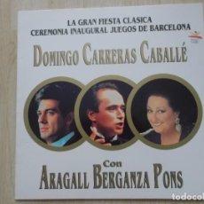 Discos de vinilo: DOMINGO,CARRERAS,CABALLE,CON ARAGALL BERGANZA PONS, BARCELONA 92. Lote 205767995