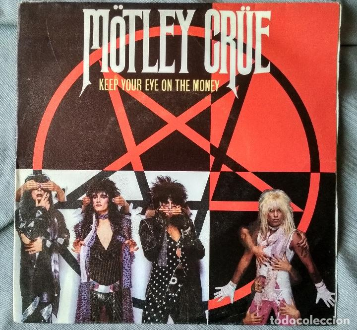 MÖTLEY CRÚE - KEEP YOUR EYE ON THE MONEY. SINGLE, EDICIÓN PROMOCIONAL ESPAÑOLA 1985. (Música - Discos - Singles Vinilo - Heavy - Metal)