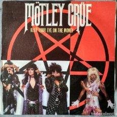Discos de vinilo: MÖTLEY CRÚE - KEEP YOUR EYE ON THE MONEY. SINGLE, EDICIÓN PROMOCIONAL ESPAÑOLA 1985.. Lote 205772037