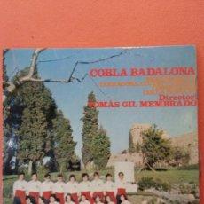 Discos de vinilo: COBLA BADALONA.TOMAS GIL I MEMBRADO. TARRAGONINA. TARRAGONA, CIUTAT PUBILLA.. Lote 205772997