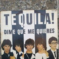 Discos de vinilo: TEQUILA. DIME QUE ME QUIERES. SINGLE VINILO.. Lote 205773475
