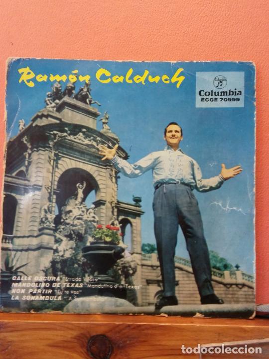 RAMON CALDUCH. COLUMBIA. CALLE OSCURA. MANDOLINO DE TEXAS. NON PARTIR. LA SONAMBULA. (Música - Discos - LP Vinilo - Otros estilos)