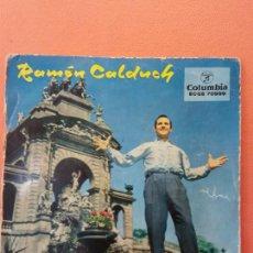 Discos de vinilo: RAMON CALDUCH. COLUMBIA. CALLE OSCURA. MANDOLINO DE TEXAS. NON PARTIR. LA SONAMBULA.. Lote 205773513