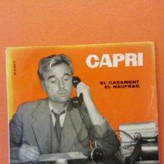 Discos de vinilo: JOAN CAPRI. VERGARA,S.A. EL CASAMENT. EL NAUFRAG.. Lote 205773787
