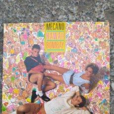 Discos de vinilo: MECANO. HAWAII BOMBAY. SINGLE VINILO. BUEN ESTADO. Lote 205773868