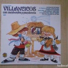 Discos de vinilo: VILLANCICOS CON ZAMBONBA Y PANDERETA, VOL 1 1979, LOS DE SIEMPRE. Lote 205776802