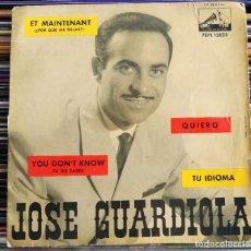 """Discos de vinilo: JOSE GUARDIOLA - ET MAINTENANT (¿POR QUE ME DEJAS?) (7"""", EP) (LA VOZ DE SU AMO) 7EPL 13.825. Lote 205783142"""
