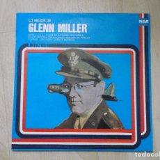 Discos de vinilo: GLENN MILLER, LO MEJOR, RCA 1979 ED ESPAÑOLA. Lote 205783638
