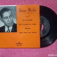Discos de vinilo: EP ANTONIO MACHIN Y SU ORQUESTA - LA ISLA DEL CARIBE +3 - EMGE 70174 - SPAIN PRESS (NM/NM). Lote 205785651