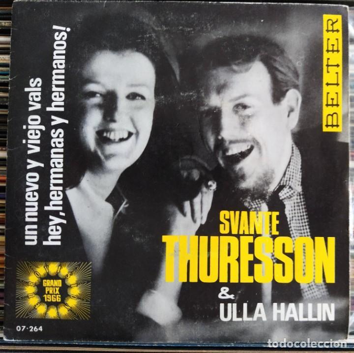"""SVANTE THURESSON & ULLA HALLIN - UN NUEVO Y VIEJO VALS / HEY HERMANOS Y HEMANAS (7"""") (BELTER) (D:NM) (Música - Discos de Vinilo - EPs - Festival de Eurovisión)"""