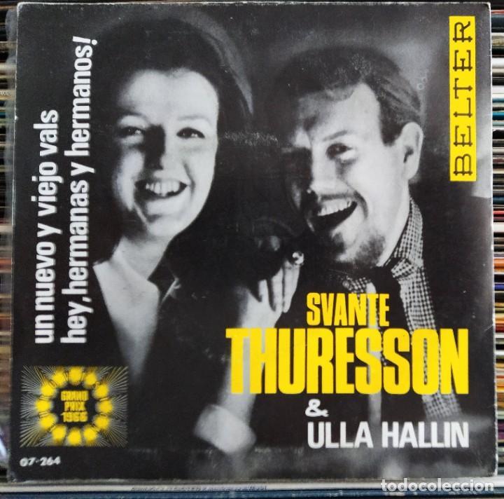 """Discos de vinilo: Svante Thuresson & Ulla Hallin - Un Nuevo Y Viejo Vals / Hey Hermanos Y Hemanas (7"""") (Belter) (D:NM) - Foto 2 - 205791808"""