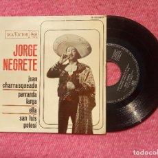 Discos de vinilo: EP JORGE NEGRETE - JUAN CHARRASQUEADO / PARRANDA LARGA +2 - RCA 3-20669 - SPAIN PRESS (EX-/NM). Lote 205793700