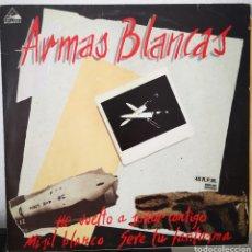Discos de vinilo: ARMAS BLANCAS - HE VUELTO A SOÑAR CONTIGO ESTA NOCHE. Lote 205794468