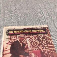 Discos de vinilo: SINGLE DE NUEVO COLE ESPAÑOL. Lote 205816947