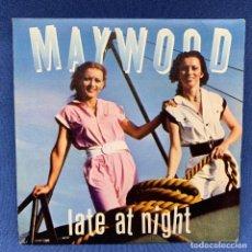 Discos de vinilo: SINGLE DE MAYWOOD - LATE AT NIGHT - ESPAÑA - AÑO 1980. Lote 205817783