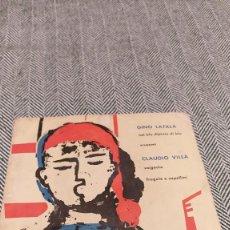 Discos de vinilo: SINGLE GINO LATILLA Y CLAUDIO VILLA. Lote 205818461
