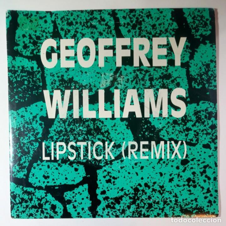 GEOFFREY WILLIAMS - LIPSTICK REMIX - SINGLE PROMO 1989 - ATLANTIC (Música - Discos - Singles Vinilo - Techno, Trance y House)