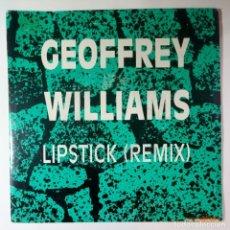 Discos de vinilo: GEOFFREY WILLIAMS - LIPSTICK REMIX - SINGLE PROMO 1989 - ATLANTIC. Lote 205826977
