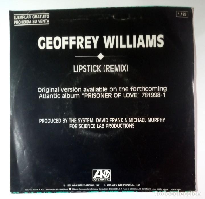 Discos de vinilo: GEOFFREY WILLIAMS - lipstick remix - SINGLE PROMO 1989 - ATLANTIC - Foto 2 - 205826977