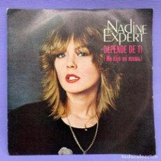 Discos de vinilo: SINGLE NADINE EXPERT DEPENDE DE TI. Lote 205827890