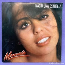 Discos de vinilo: SINGLE NACIO UNA ESTRELLA MANUELA VG+. Lote 205829328