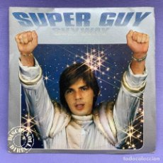 Discos de vinilo: SINGLE SUPER GUY - SKYWAY · SWEET CLAIRE-ALICE (SINGLE PROMO 1980) ITALO DISCO. Lote 205830602