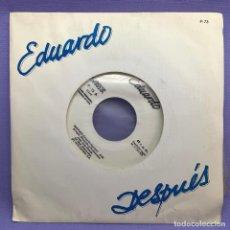 Discos de vinilo: SINGLE EDUARDO DESPUÉS VG+. Lote 205833628