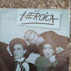 Discos de vinilo: HEROICA. ESTO NO ES BROMA. SINGLE VINILO.. Lote 205835265