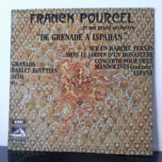 Discos de vinilo: FRANCK POURCEL. DE GRANADA A ISPAHAN. LA VOZ DE SU AMO. EMI. 1970. Lote 205837780