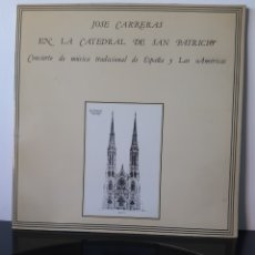 Discos de vinilo: JOSE CARRERAS. EN LA CATEDRAL DE SAN PATRICIO. CANCIONES DE ESPAÑA Y LAS AMERICAS. BANCO ATLANTICO.. Lote 205839221