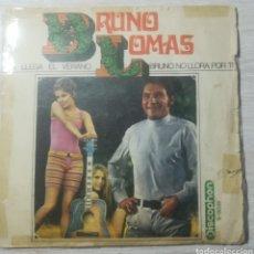 Discos de vinilo: BRUNO LOMAS YA LLEGÓ EL VERANO. Lote 205846776