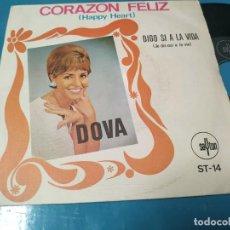 Discos de vinilo: DOVA / CORAZÓN FELIZ / DIGO SI A LA VIDA / SINGLE 1969. Lote 205848460