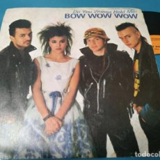 Discos de vinilo: BOW WOW WOW / DO YOU WANNA HOLD ME? / WHAT'S THE TIME 1983. Lote 205852450