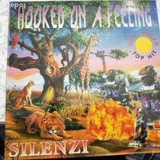 "Discos de vinilo: SILENZI - HOOKED ON A FEELING (12"") 1994. LETHAL RECORDS LT-001-MX. COMO NUEVO. Lote 205855206"