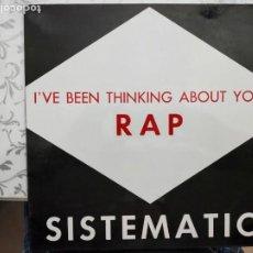 """Discos de vinilo: SISTEMATIC - I'VE BEEN THINKING ABOUT YOU (RAP) (12"""") 1991.BLANCO Y NEGRO.MX266. COMO NUEVO. Lote 205856592"""
