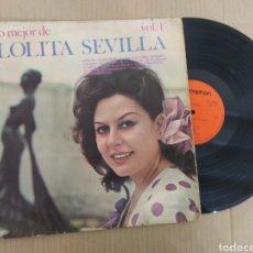 Discos de vinilo: RML REF:R400R DISCO VINILO GRANDE - LO MEJOR DE LOLITA SEVILLA. Lote 205856612