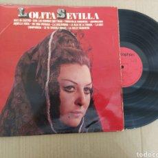 Discos de vinilo: RML REF:R400R DISCO VINILO GRANDE - LOLITA SEVILLA. Lote 205857008
