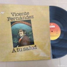 Discos de vinilo: RML REF:R400R DISCO VINILO GRANDE - VICENTE FERNÁNDEZ - A TU SALUD. Lote 205857283