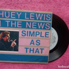"Discos de vinilo: 7"" HUEY LEWIS AND THE NEWS - SIMPLE AS THAT - CHRYSALIS ‎CHS 3094 SPAIN (EX/EX). Lote 205860951"