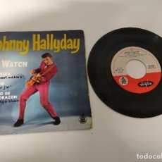 Discos de vinilo: JOHNNY HALLYDAY / KILI WATCH / EP 45 RPM / VOGUE HISPAVOX 1961 ESPAÑA SPAIN ESPAGNE. Lote 153703366