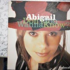 Discos de vinilo: ABIGAIL – DON'T YOU WANNA KNOW? 1994 SELLO: MAX MUSIC – NM 1010MX. COMO NUEVO. Lote 205866538