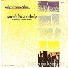 Discos de vinilo: ALPHAVILLE - SOUNDS LIKE A MELODY - SINGLE SPAIN 1984. Lote 205868880
