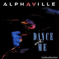 Discos de vinilo: ALPHAVILLE - DANCE WITH ME - SINGLE EUROPE 1986. Lote 205868982