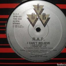 Discos de vinilo: R.A.F. - I CAN'T BELIEVE. Lote 205870187