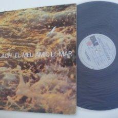 Discos de vinilo: LLUIS LLACH - EL MEU AMIC EL MAR. ARIOLA 1978. Lote 206125243